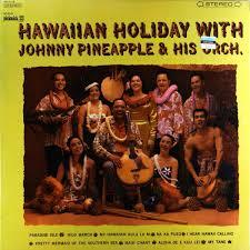 hawaiian photo albums johnny pineapple his orchestra hawaiian with johnny