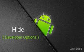 how to hide photos on android to hide developer options on android devices