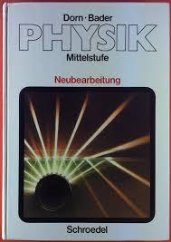 Bader Versandhaus Physik Physik Mittelstufe Von Dorn Bader Zvab