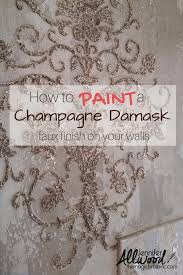 How To Faux Paint Walls Wall U0026 Ceiling Finishes Damasks Stenciling And Champagne