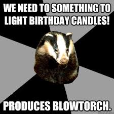 Honey Badger Meme Generator - badger birthday meme birthday best of the funny meme