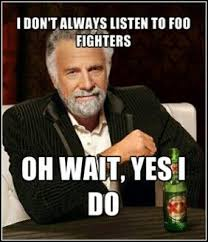 Foo Fighters Meme - 503 best foo fighters images on pinterest foo fighters dave grohl