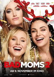 Kino Bad Windsheim Bad Moms 2 Kinoprogramm Filmstarts De