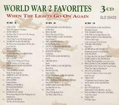 When The Lights Go On When The Lights Go On Again World War Ii Favorites Various