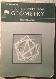 test masters for geometry harold r jacobs 9780716717478 amazon