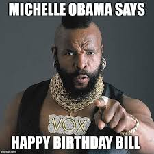 Obama Birthday Meme - mrt birthday meme imgflip