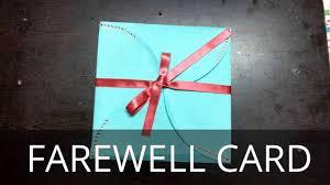Farewell Invitation Cards Diy Goodbye Card Farewell Card Multi Fold Card Youtube