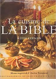 livres de cuisine anciens amazon fr la cuisine de la bible menus inspirés de l ancien