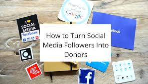 si e social but how to turn social media followers into donors