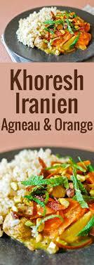 recette cuisine iranienne recette cuisine iranienne 49 images recettes d 39 cuisine