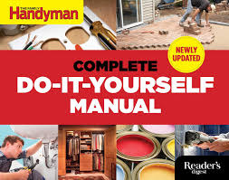 the complete do it yourself manual newly updated editors of