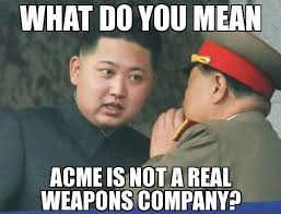 north korea kim jung un acme not real funny meme funny memes