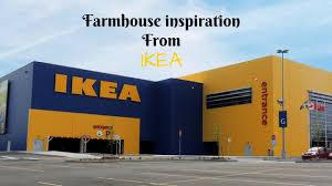 farmhouse inspiration from ikea 2017 youtube