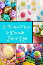 Decorate Easter Eggs Twenty Unique Ways To Decorate Easter Eggs Bullock U0027s Buzz