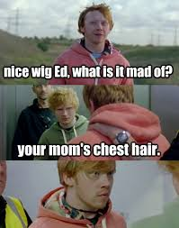 Your Moms Chest Hair Meme - love ed and rupert funny stuff pinterest ginger jokes memes