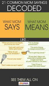 21 common sayings decoded parenting humor list