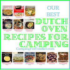 Thanksgiving Camping Recipes Dutch Oven Camp Cooking Tips