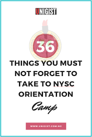 36 things you must not forget to take to nysc orientation camp