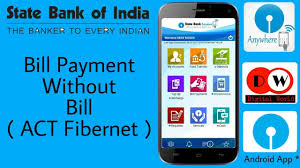 sbi anywhere app how to bill payment without bill act fibernet