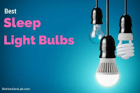 best light for sleep 5 best sleep promoting light bulbs 2018 reviews buyers guide