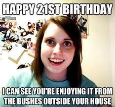 21 Birthday Meme - 20 funniest happy 21st birthday memes sayingimages com