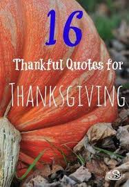 Quotes For Thanksgiving 16 Thanksgiving Quotes About Gratitude U0026 Grace Cafemom