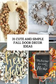 31 cute and simple fall door décor ideas shelterness