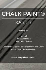 chalk paint basics thursday december 7 6 30 9 not too