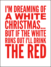 i u0027m dreaming of a white christmas wine sign printable oh my creative