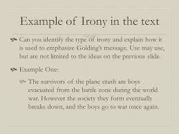 aim how does golding use irony in lord of the flies to emphasize
