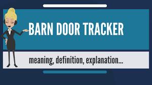 Barn Door Camera Mount by What Is Barn Door Tracker What Does Barn Door Tracker Mean Barn