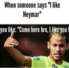 Neymar Memes - true true true neymar pinterest true true neymar