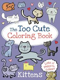 kitten and puppy coloring pages the too cute coloring book kittens book by little bee books