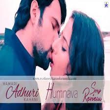 download mp3 album of hamari adhuri kahani hindi karaoke free download download karaoke