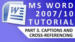 ms word tutorial 3 captions and cross references youtube