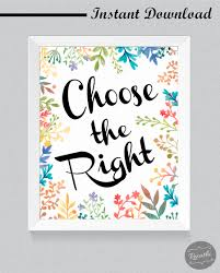 printable home decor choose the right ctr sign lds home decor instant download