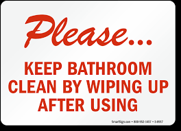 keep the bathroom clean toilet wipe after use keep bathroom clean sign sku s 8917