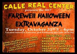 calle real center 2017 farewell halloween extravaganza tickets