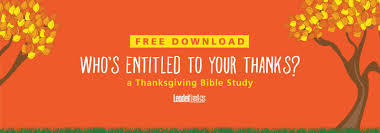 who s entitled to your thanks thanksgiving bible study
