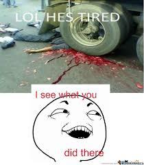 Tired Meme - tired by needausername meme center