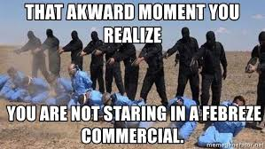 Febreze Meme - that akward moment you realize you are not staring in a febreze