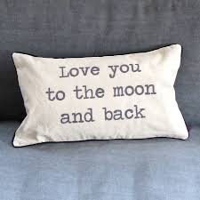love you to the moon and back u0027 cushion by chapel cards