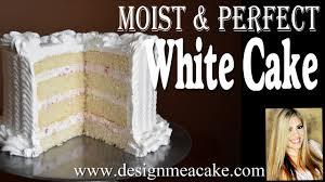 moist white cake recipe design me a cake