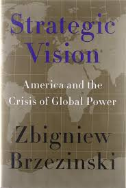 strategic vision america and the crisis of global power amazon