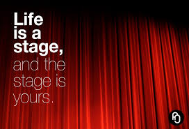 Curtains On A Stage Life Is A Stage Are You Performing U2013 Timitude Com