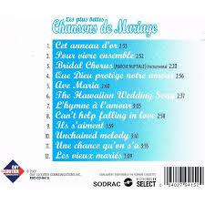 chanson mariage chanson mariage de mariage