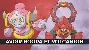 Chambre Du N饌nt Xy - hoopa volcanion events astuce x y