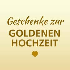 ideen fã r goldene hochzeit hochzeitsgeschenke geschenkideen zur hochzeit