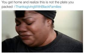 Memes Twitter - best thanksgiving memes from black twitter hiphopmyway