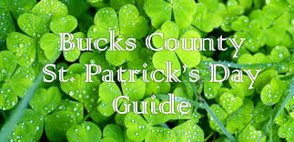 bucks county u0027s st patrick u0027s day guide